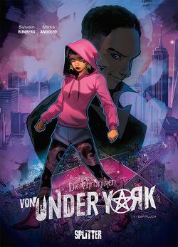 Die Chroniken von Under York. Band 1 von Andolfo,  Mirka, Runberg,  Sylvain