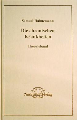 Die chronischen Krankheiten von Hahnemann,  Samuel