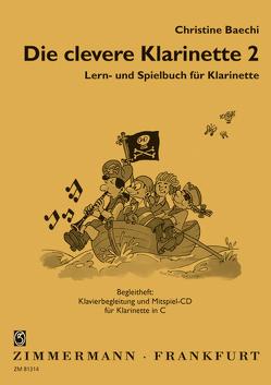 Die clevere Klarinette von Baechi,  Christine