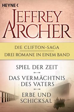 Die Clifton-Saga 1-3: Spiel der Zeit/Das Vermächtnis des Vaters/ – Erbe und Schicksal (3in1-Bundle) von Archer,  Jeffrey