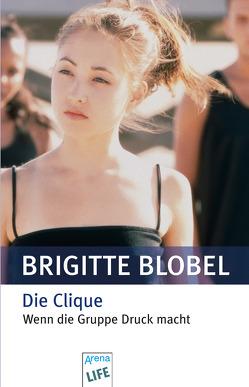 Die Clique von Blobel,  Brigitte