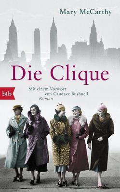 Die Clique von Bushnell,  Candace, McCarthy,  Mary, von Zedlitz,  Ursula
