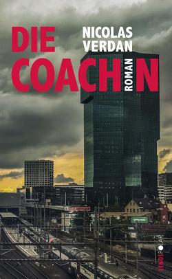 Die Coachin von Fieguth,  Hilde, Verdan,  Nicolas