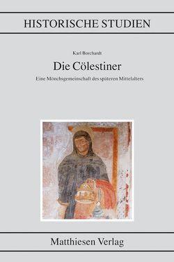 Die Cölestiner von Borchardt,  Karl