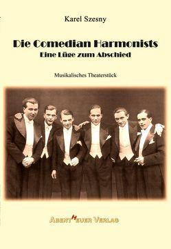 Die Comedian Harmonists von Szesny,  Karel
