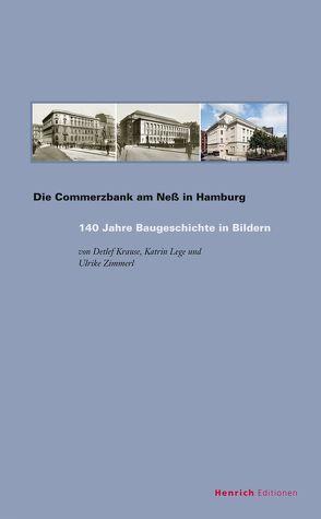 Die Commerzbank am Neß in Hamburg von Krause,  Detlef, Lege,  Katrin, Zimmerl,  Ulrike