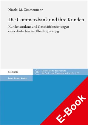 Die Commerzbank und ihre Kunden von Zimmermann,  Nicolai M.