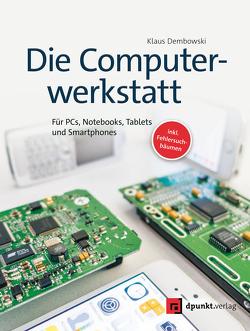 Die Computerwerkstatt von Dembowski,  Klaus