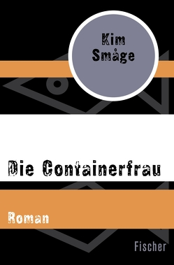 Die Containerfrau von Haefs,  Gabriele, Småge,  Kim