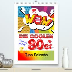 Die coolen 80er. Schön war die Zeit! (Premium, hochwertiger DIN A2 Wandkalender 2021, Kunstdruck in Hochglanz) von Hurley,  Rose