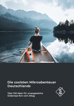 Die coolsten Mikroabenteuer Deutschlands von Canaves,  Sebastian, Dubois,  Line