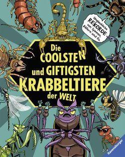 Die coolsten und giftigsten Krabbeltiere der Welt von Fiedler,  Max, Laumann,  Michael, Schmitt,  Christian