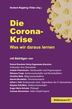 Die Corona-Krise von Regitnig-Tillian (HG),  Norbert