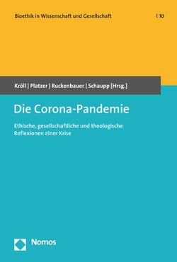 Die Corona-Pandemie von Kröll,  Wolfgang, Platzer,  Johann, Ruckenbauer,  Hans Walter, Schaupp,  Walter
