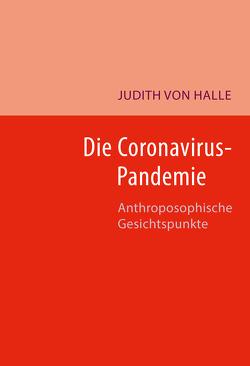 Die Coronavirus-Pandemie von von Halle,  Judith