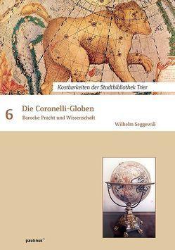 Die Coronelli-Globen von Seggewiss,  Wilhelm