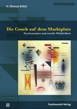Die Couch auf dem Marktplatz von Erlich,  H. Shmuel, Teising,  Martin, Vorspohl,  Elisabeth