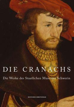 Die Cranachs von Blübaum,  Dirk, Pfeifer-Helke,  Tobias