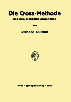 Die Cross-Methode und ihre praktische Anwendung von Guldan,  Richard