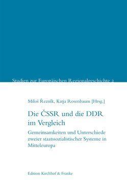 Die ČSSR und die DDR im Vergleich von Reznik,  Milos, Rosenbaum,  Katja
