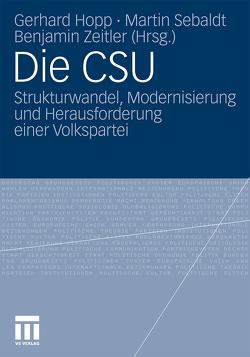 Die CSU von Höpp,  Gerhard, Sebaldt,  Martin, Zeitler,  Benjamin