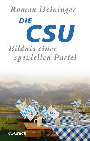 Die CSU von Deininger,  Roman