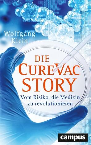 Die CureVac-Story von Klein,  Wolfgang