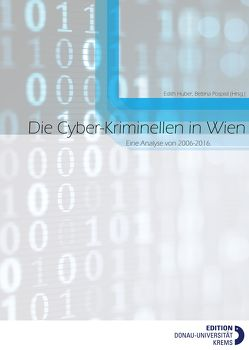 Die Cyber-Kriminellen in Wien von Huber,  Edith, Pospisil,  Bettina