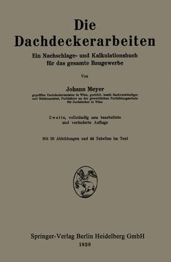 Die Dachdeckerarbeiten von Meyer,  Johann