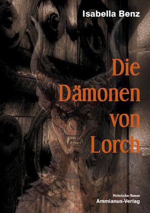 Die Dämonen von Lorch von Benz,  Isabella