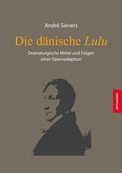 Die dänische Lulu von Sievers,  André