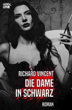 DIE DAME IN SCHWARZ von Dörge,  Christian, Vincent,  Richard