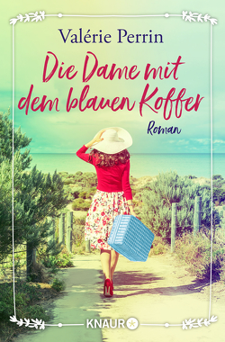 Die Dame mit dem blauen Koffer von Perrin,  Valérie, Ranke,  Elsbeth