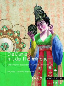 Die Dame mit der Phönixkrone von Filip,  Sonja, Hilgner,  Alexandra