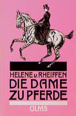 Die Dame zu Pferde von Rheiffen,  Helene von