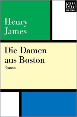Die Damen aus Boston von Haas,  Herta, James,  Henry