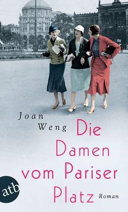 Die Damen vom Pariser Platz von Weng,  Joan