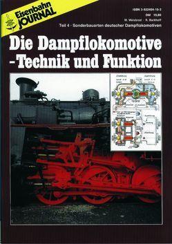 Die Dampflokomotive. Technik und Funktion / Die Dampflokomotive – Technik und Funktion – Teil 4 von Barkhoff,  Reinhold, Weisbrod,  Manfred