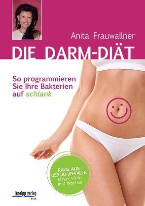 Die Darm-Diät von Braune,  Tanja, Frauwallner,  Anita