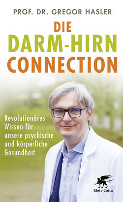 Die Darm-Hirn-Connection von Hasler,  Gregor