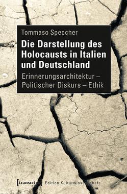 Die Darstellung des Holocausts in Italien und Deutschland von Speccher,  Tommaso