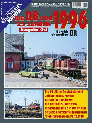 Die DB vor 25 Jahren – 1996 Ausgabe Ost