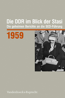 Die DDR im Blick der Stasi 1959 von Reichardt,  Ann-Kathrin