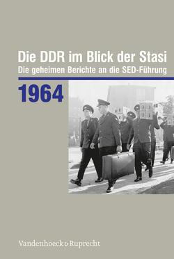 Die DDR im Blick der Stasi 1964 von Florath,  Bernd