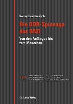 Die DDR-Spionage des BND von Heidenreich,  Ronny
