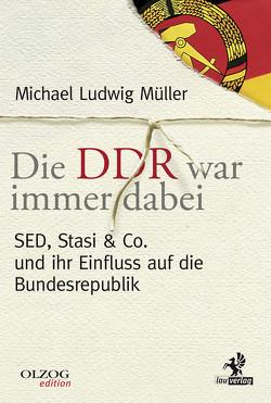 Die DDR war immer dabei von Müller,  Michael Ludwig