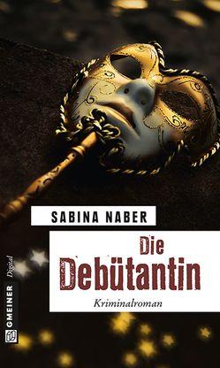 Die Debütantin von Naber,  Sabina