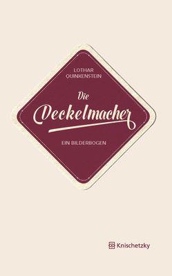 Die Deckelmacher von Quinkenstein,  Lothar