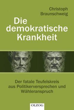 Die demokratische Krankheit von Braunschweig,  Christoph