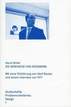 Die Denkweise von Designern von Fezer,  Jesko, Gemballa,  Oliver, Görlich,  Matthias, Rittel,  Horst W., Wolf,  Reuter